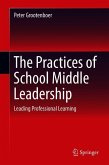The Practices of School Middle Leadership