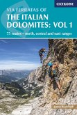 Via Ferratas of the Italian Dolomites Volume 1 (eBook, ePUB)