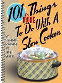 101 More Things To Do With a Slow Cooker (eBook, ePUB)