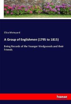A Group of Englishmen (1795 to 1815)