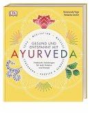 Gesund und entspannt mit Ayurveda
