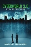 Evil Intentions / Cyberworld Bd.3