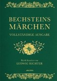 Bechsteins Märchen (Vollständige Ausgabe, Cabra-Leder)