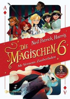 Mr Vernons Zauberladen / Die Magischen Sechs Bd.1 - Harris, Neil P.