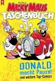 Donald macht Pause und weitere Top-Comics / Micky Maus Taschenbuch Bd.11