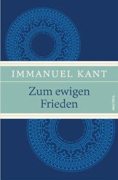 Zum ewigen Frieden - Kant, Immanuel