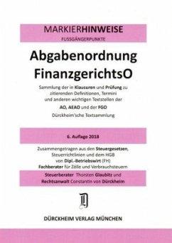ABGABENORDNUNG & FGO Dürckheim-Markierhinweise/Fußgängerpunkte für das Steuerberaterexamen Nr. 1811 (2018): Dürckheim'sc - Glaubitz, Thorsten; Dürckheim, Constantin