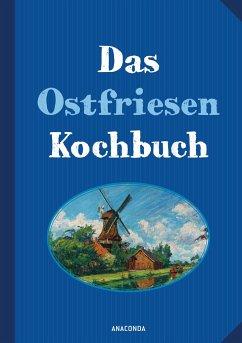 Das Ostfriesenkochbuch - Haar, Annelene von der