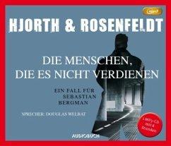Die Menschen, die es nicht verdienen / Sebastian Bergman Bd.5 (1 MP3-CD) - Hjorth, Michael; Rosenfeldt, Hans