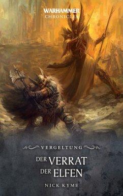 Warhammer - Der Verrat der Elfen - Kyme, Nick