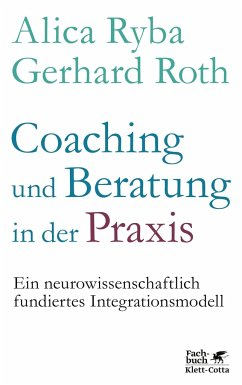 Coaching und Beratung in der Praxis - Ryba, Alica; Roth, Gerhard