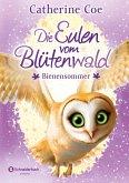 Bienensommer / Die Eulen vom Blütenwald Bd.5