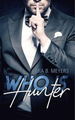Who is Hunter - Meyers, Mia B.