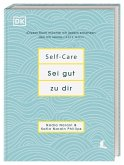 Self-Care Sei gut zu dir