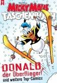 Donald der Überflieger und weitere Top-Comics / Micky Maus Taschenbuch Bd.12