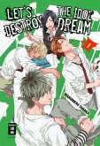 Let's destroy the Idol Dream - Special Edition Bd.1