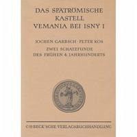 Das spätrömische Kastell Vemania bei Isny III.