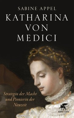 Katharina von Medici - Appel, Sabine
