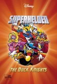 Superhelden! - The Duck Knights / Disney Enthologien Bd.39