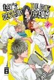 Let's destroy the Idol Dream Bd.1