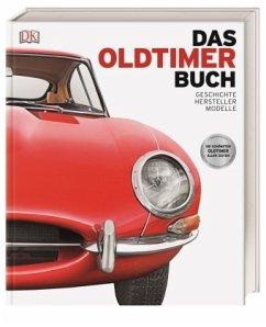 Das Oldtimer-Buch - Chapman, Giles; Gurdon, Martin; Long, David; Noakes, Andrew; Quiller-Rees, Chris
