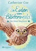 Die Otter-Hochzeit / Die Eulen vom Blütenwald Bd.6