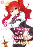 Chivalry of a Failed Knight Bd.3