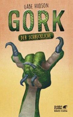 Gork der Schreckliche - Hudson, Gabe
