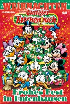 Frohes Fest in Entenhausen / Lustiges Taschenbuch Weihnachten Bd.24 - Disney, Walt