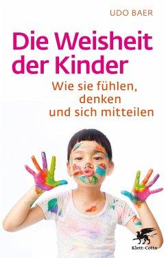 Die Weisheit der Kinder - Baer, Udo