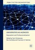 Universities as Agencies