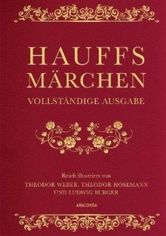 Hauffs Märchen (Vollständige Ausgabe, Cabra-Leder) - Hauff, Wilhelm