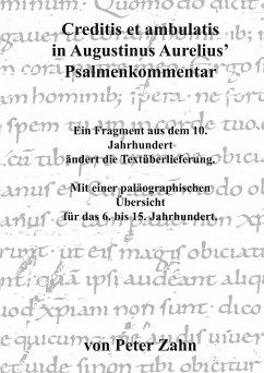 Creditis et ambulatis in Augustinus Aurelius' Psalmenkommentar