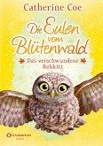 Das verschwundene Rehkitz / Die Eulen vom Blütenwald Bd.3