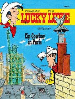 Ein Cowboy in Paris / Lucky Luke Bd.97 - Achdé; Jul