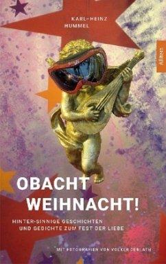 Obacht Weihnacht! - Hummel, Karl-Heinz