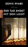 Der Tag endet mit dem Licht (eBook, ePUB)
