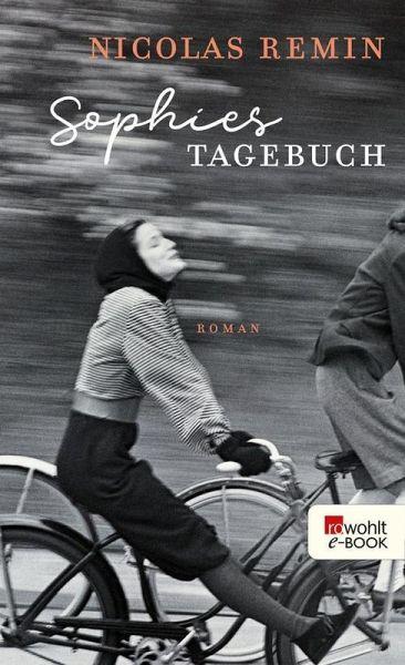 Sophies Tagebuch Ebook Epub Von Nicolas Remin Portofrei Bei