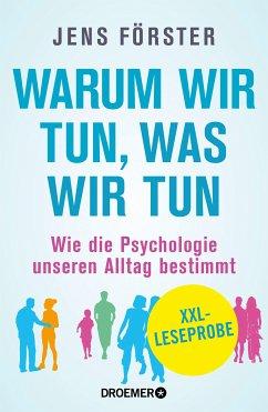 XXL-Leseprobe: Warum wir tun, was wir tun (eBook, ePUB) - Förster, Jens