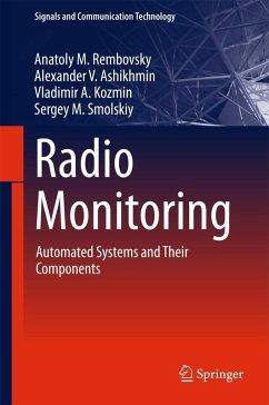 Radio Monitoring (eBook, PDF) - Rembovsky, Anatoly M.; Ashikhmin, Alexander V.; Kozmin, Vladimir A.; Smolskiy, Sergey M.