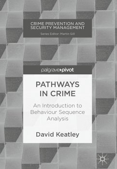 Pathways in Crime (eBook, PDF) - Keatley, David