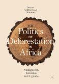 The Politics of Deforestation in Africa (eBook, PDF)