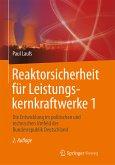Reaktorsicherheit für Leistungskernkraftwerke 1 (eBook, PDF)