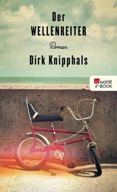 Der Wellenreiter (eBook, ePUB) - Knipphals, Dirk