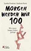 Morgen werden wir 100 (eBook, PDF)