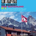 Die Wahrheit über Deutschland, Pt. 8 (MP3-Download)