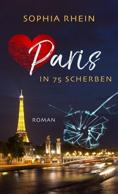 Paris in 75 Scherben (eBook, ePUB) - Sophia Rhein