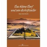 Das kleine Dorf und sein Schriftsteller (eBook, ePUB)