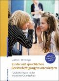Kinder mit sprachlichen Beeinträchtigungen unterrichten (eBook, ePUB)