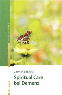 Spiritual Care bei Demenz (eBook, ePUB) - Birkholz, Carmen